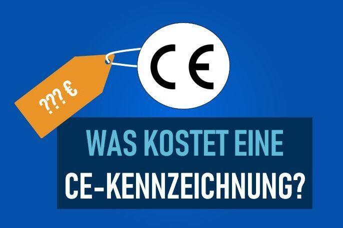 Was kostet eine CE-Zertifizierung
