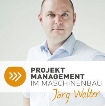 Projektmanagement im Maschinenbau mit Dirk Leitsch