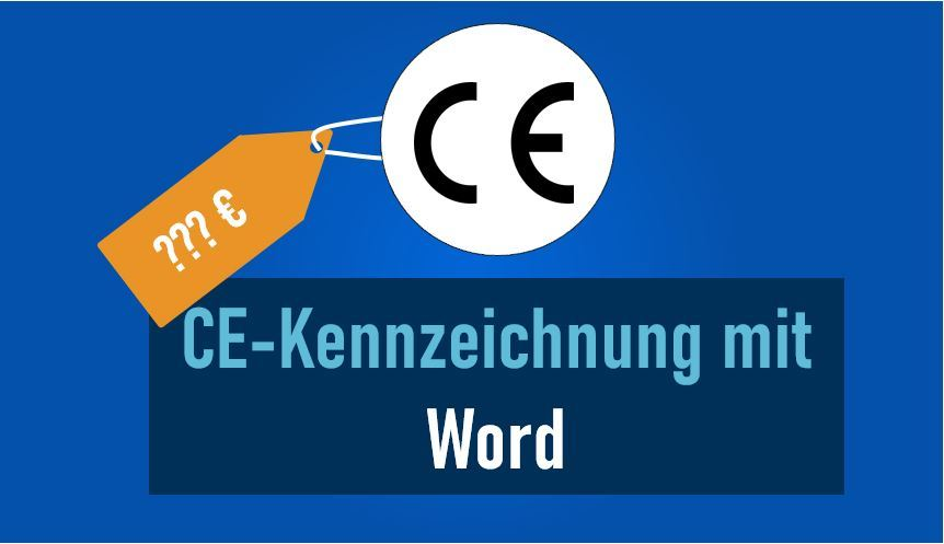 CE-Kennzeichnung mit Word