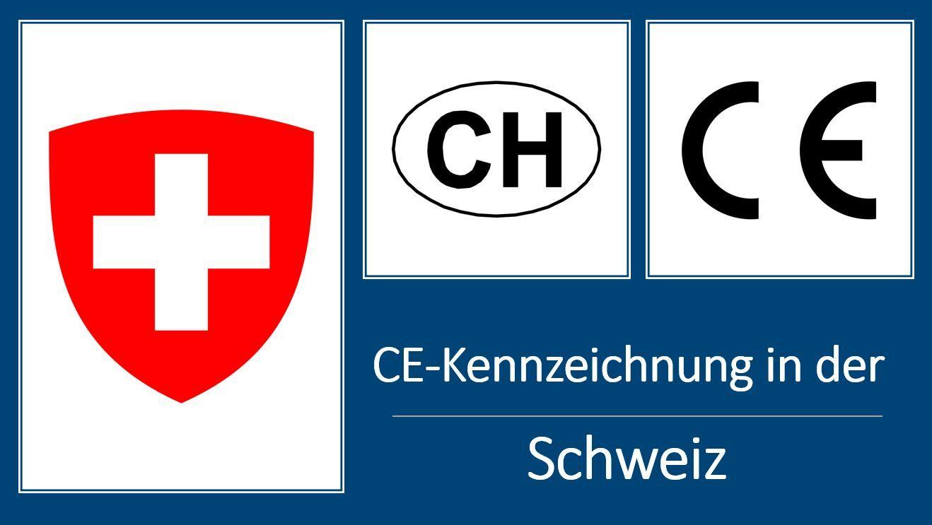CE-Kennzeichnung in der Schweiz